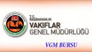 Vakıflar Genel Müdürlüğü Bursu Ne Kadar, Ne Zaman Yatar