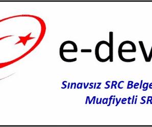 sınavsız src belgesi